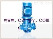 诚展泵阀GRG120°立式耐高温管道离心泵质量可靠